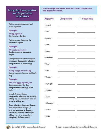 Irregular Comparative And Superlative Adjectives Worksheet Village