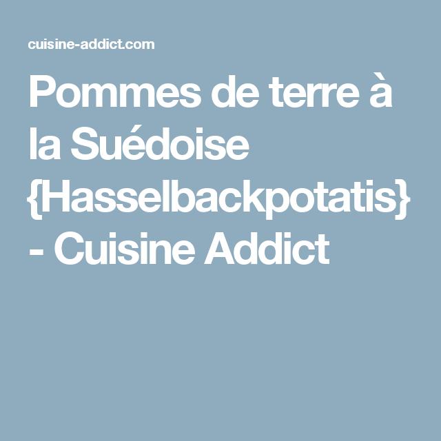 Pommes de terre à la Suédoise {Hasselbackpotatis} - Cuisine Addict