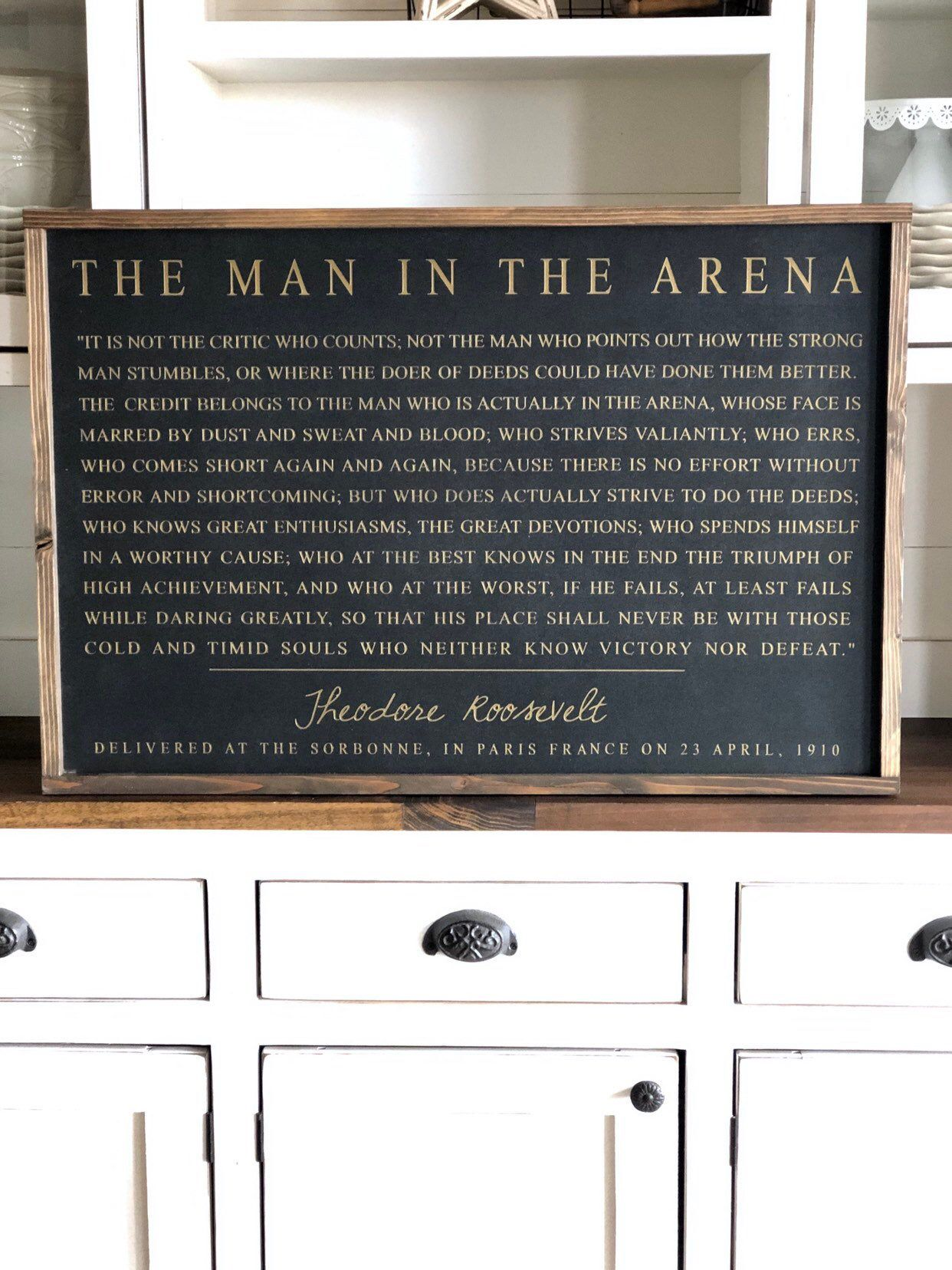 The Man In The Arena Theodore Roosevelt Quote Inspirational Quote Home Decor Framed Subway Sign Farmhouse Sign Large Wood Sign Roosevelt Quotes Home Quotes And Sayings Subway Sign