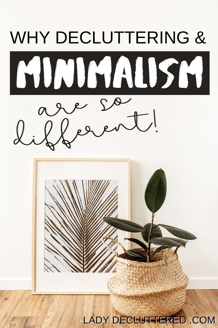 We keep hearing the terms, minimalism, decluttering, and simple living.  What does it all actually mean?  How can knowing the difference between decluttering and minimalism actually change your life?  Everyone has slightly different interpretations of what these two terms are, probably because they are so closely related. #ladydecluttered #minimalism #decluttering #simpleliving #slowliving #howtodeclutteryourhome #howtobeaminimalist