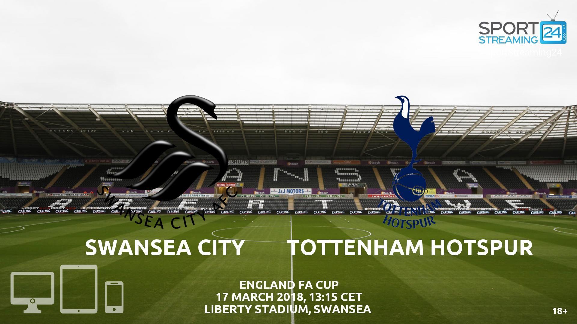 Swansea v Tottenham Live Streaming Football Swansea