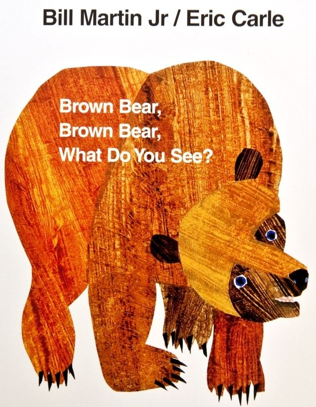 Brown Bear, Brown Bear, What do you see? by Bill Martin, Jr. | 15 Classic Children's Books That Have Been Banned In America