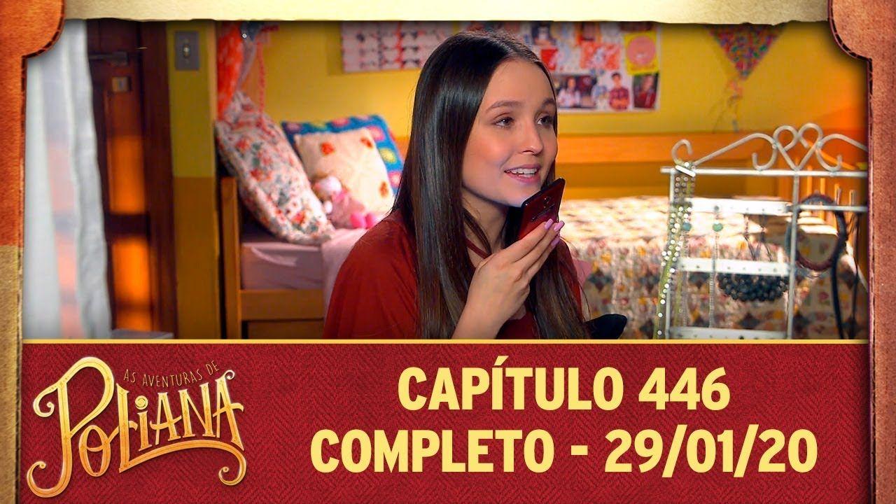 As Aventuras De Poliana Capitulo 446 29 01 20 Completo