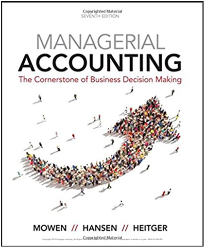 Managerial Accounting The Cornerstone Of Business Decision Making 7th Edition Maryanne Answers Managerial Accounting Accounting Decision Making