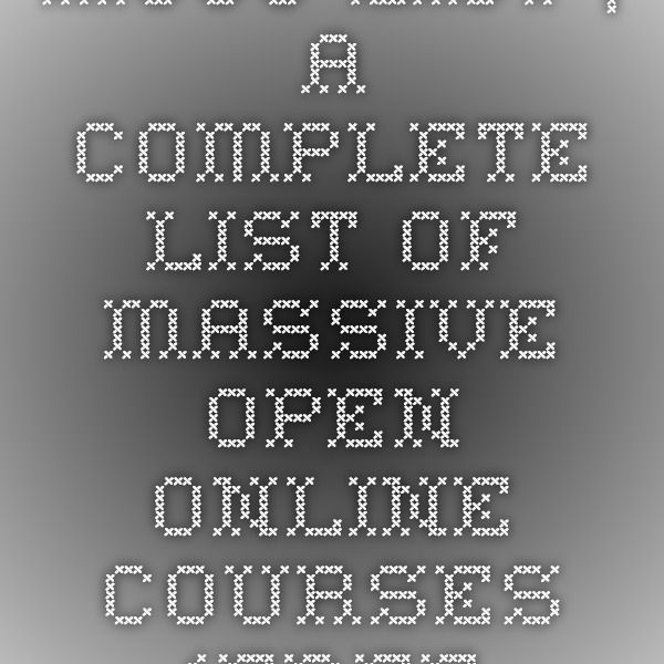 MOOC List | A complete list of Massive Open Online Courses