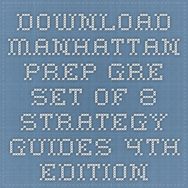 download manhattan prep gre set of 8 strategy guides 4th edition