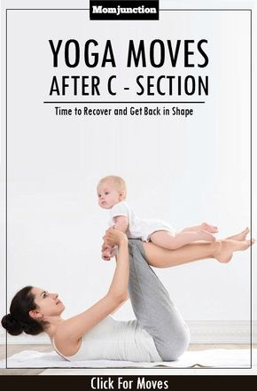 Post Pregnancy Yoga After C Section Weight Loss Baby Yoga Yoga