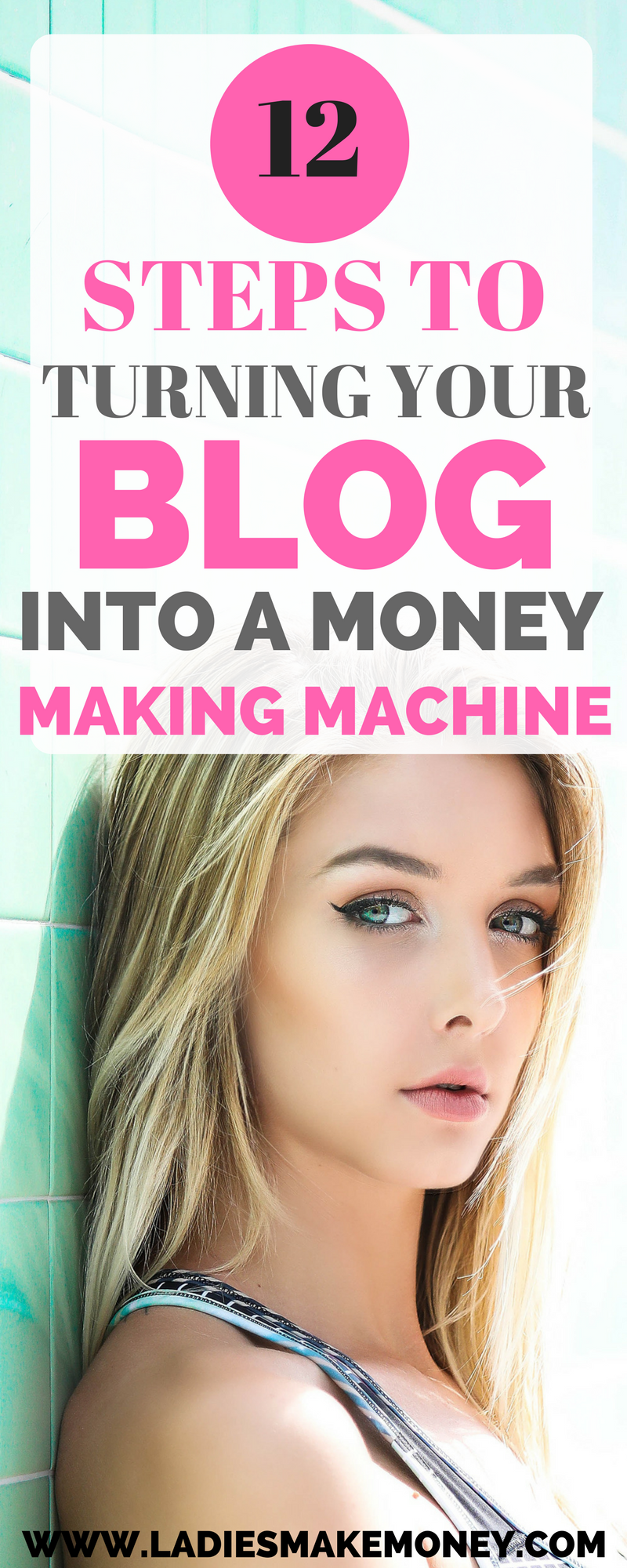 A Girl's guide to turning a Blog into a Money Making Machine