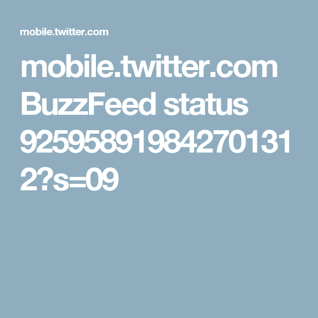 mobile.twitter.com BuzzFeed status 925958919842701312?s=09