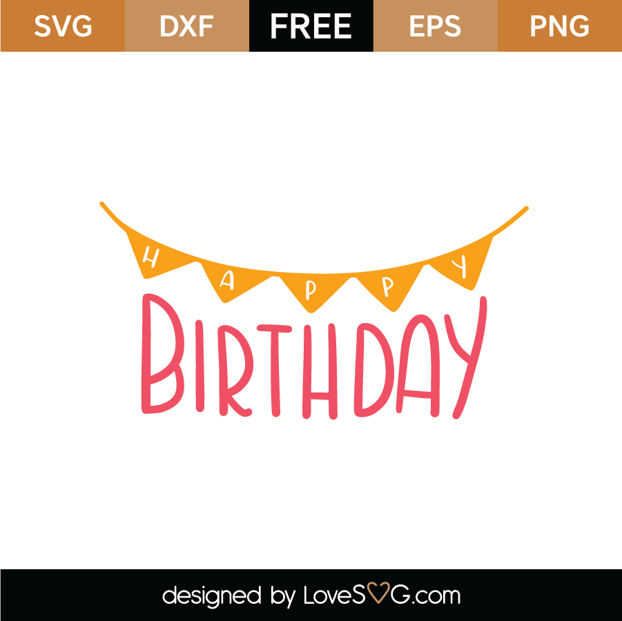 Download Pin on Free Birthday SVG Cut Files | LoveSVG.com