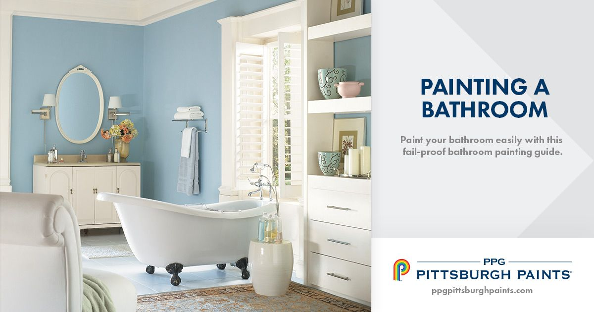 learn how to paint a bathroom and how to choose the right