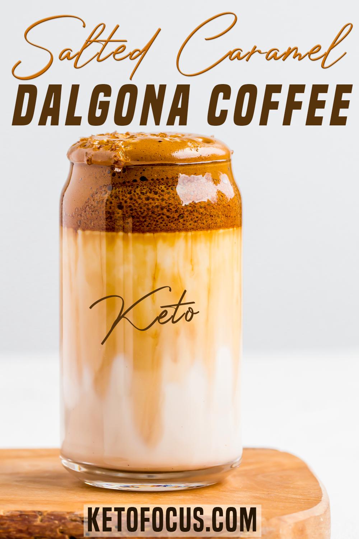 Keto Salted Caramel Dalgona Coffee Recipe Recipe in 2020