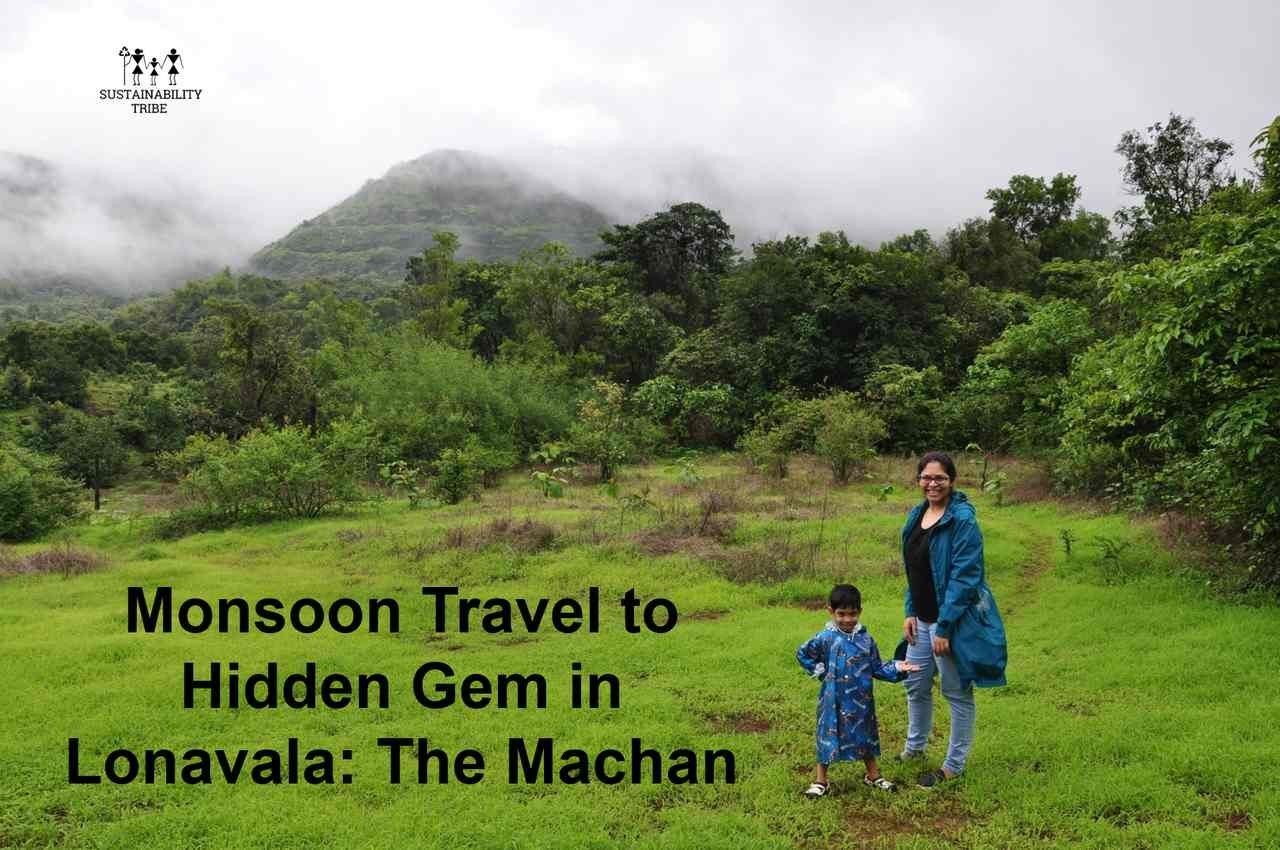 Monsoon Travel to Hidden Gem in Lonavala The Machan