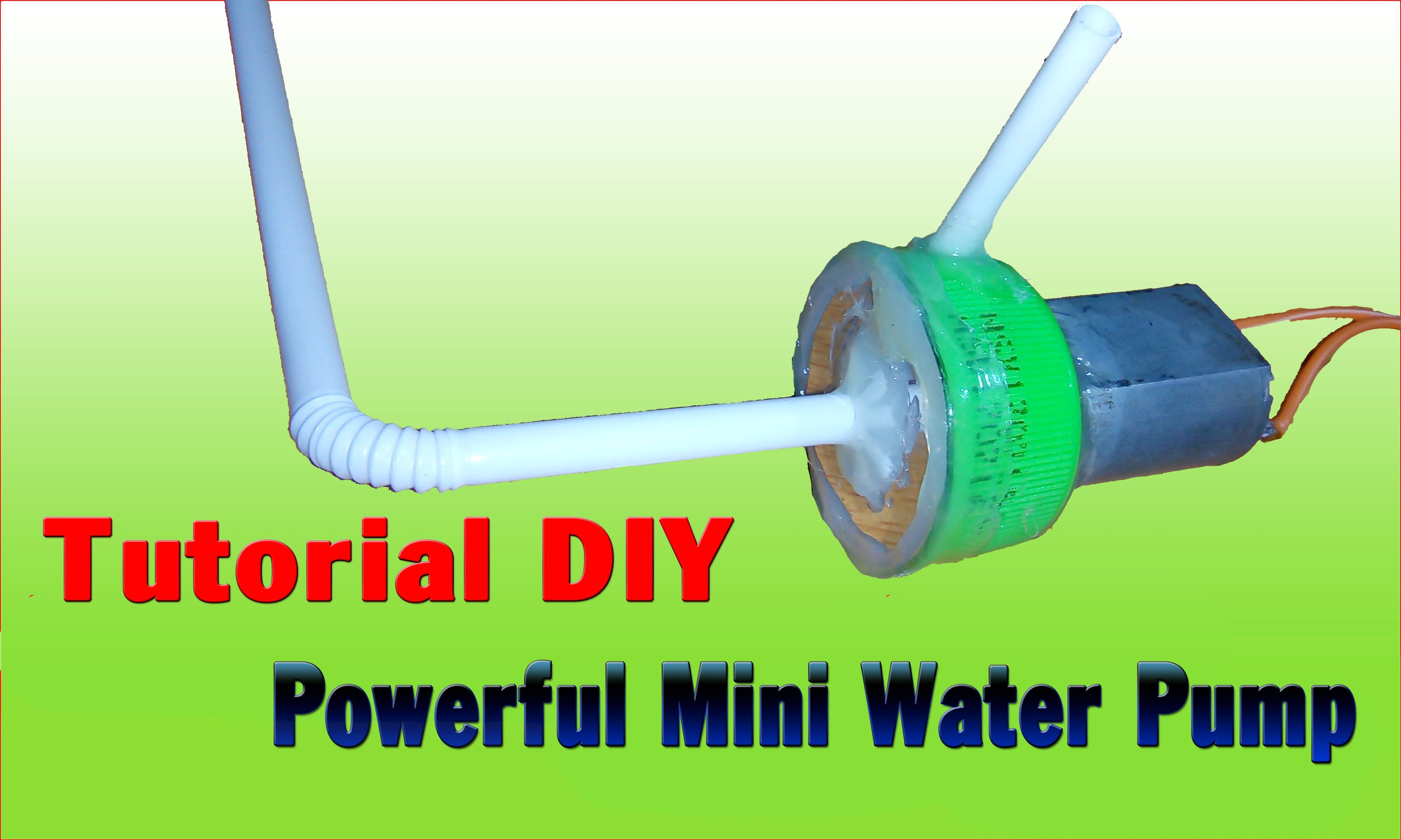 How To Make powerful mini water pump (simple), Make water pumps MINI