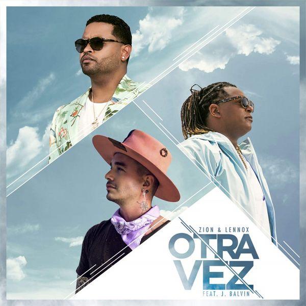 Cover De Otra Vez Zion Lennox Ft J Balvin Reggaeton Latin Music Urbano Www Reggaetonline Net Latin Music Mixtape Cover Best Love Songs