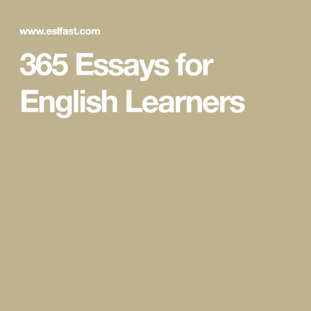 365 Essay For English Learner Learn Learning