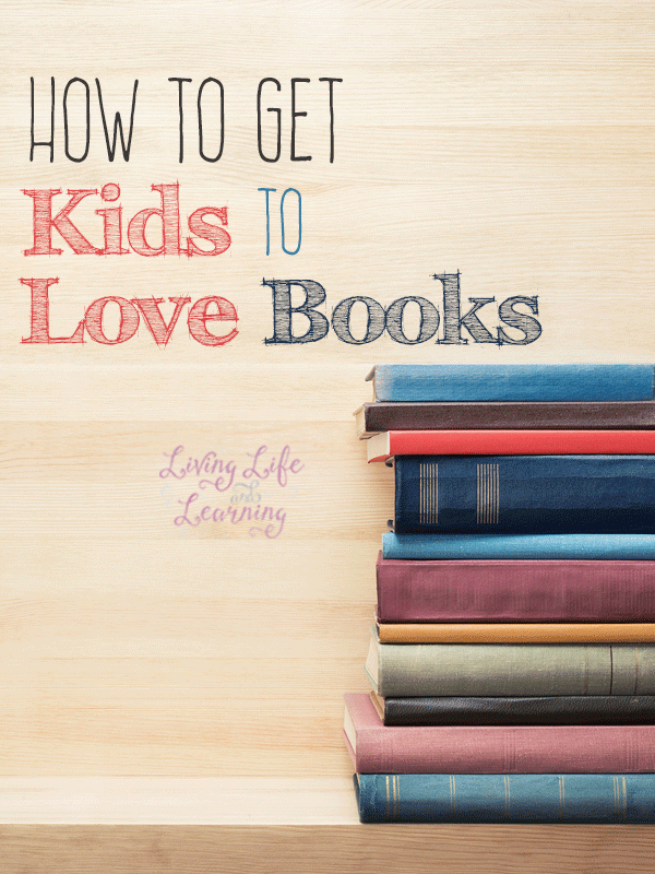 What can you do to get kids to love books