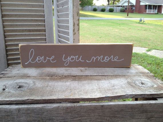 Khaki and White Love You More Sign by SassySouthernCharm