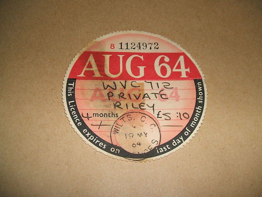 Vintage car tax disc - August 1964;Riley WVC 712.   Tax   Pinterest ...