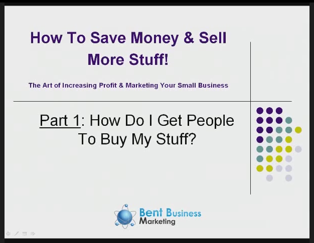 How To Save Money & Sell More Stuff: The art of increasing profits and marketing your small business (FREE presentation inside) If you like it, please share! ~Andy www.BentBusinessMarketing.com