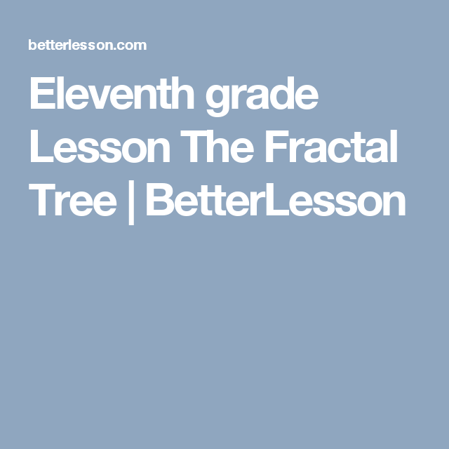 The Fractal Tree | Series and sequences | Elements of