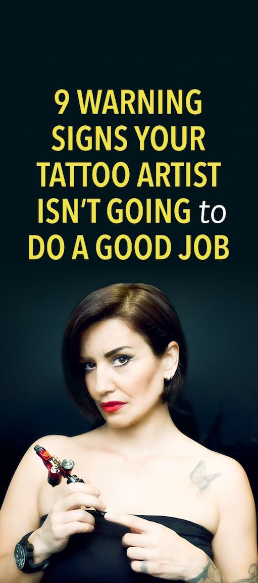 9 Warning Signs Your Tattoo Artist Isn't Good & You Should