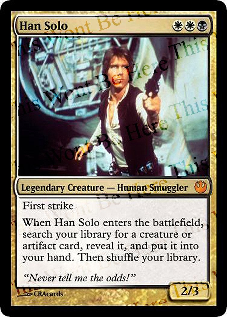 magic the gathering parody foil card han solo by cracards