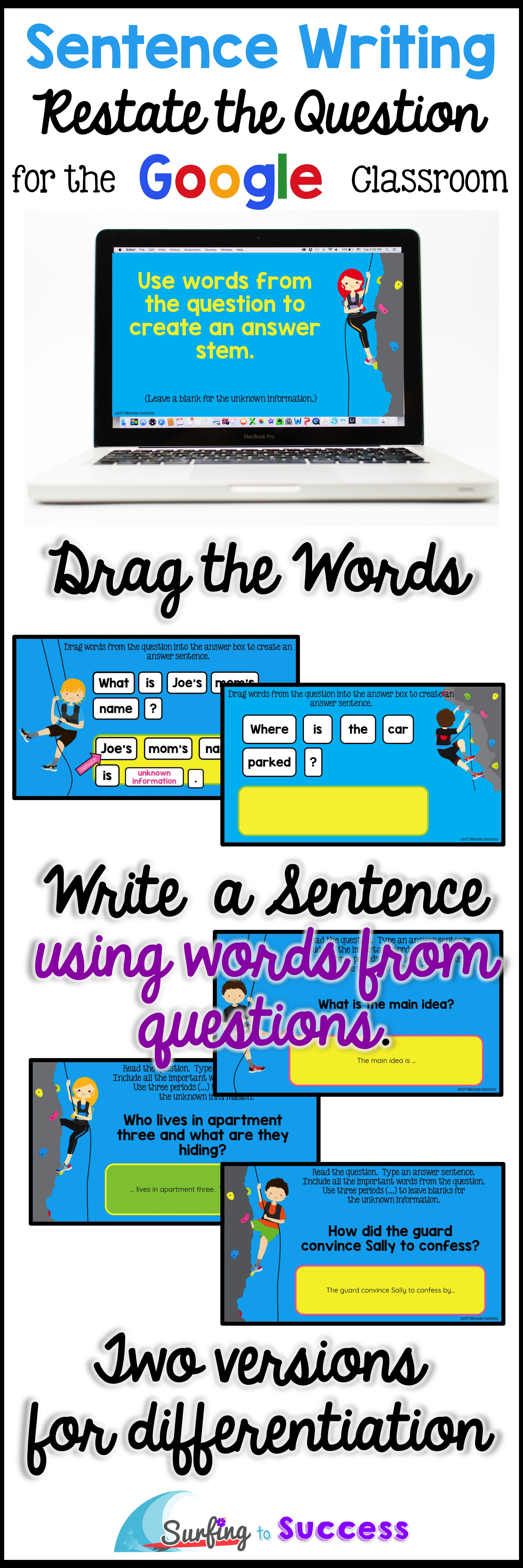 Restate The Question Sentence Writing For The
