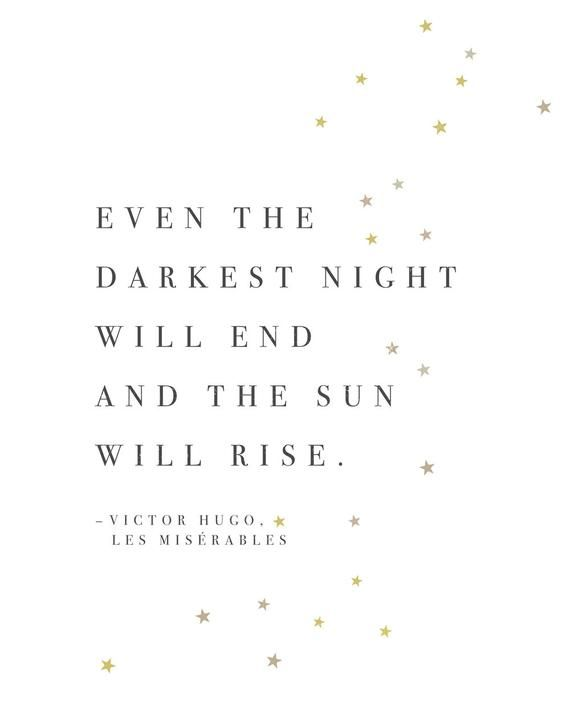 Victor Hugo Les Miserables quote print, even the darkest night will end and the sun will rise, quote art, wall decor, stars poster