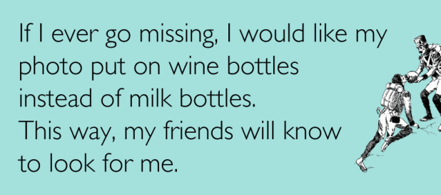 If I ever go missing... #funny #wine