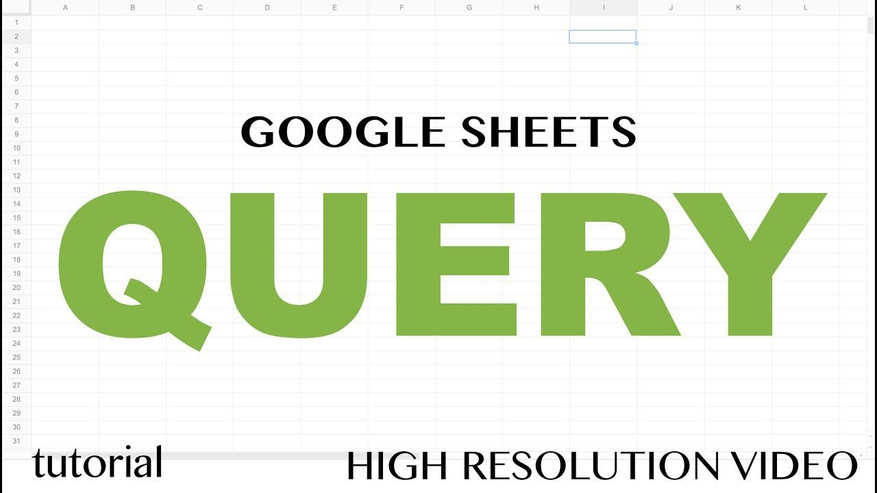 Google Sheets QUERY Function Tutorial - SELECT, WHERE, LIKE, AND, OR