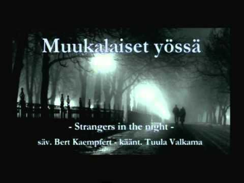 Muukalaiset yössä (Strangers in the night) - laulaa Mona