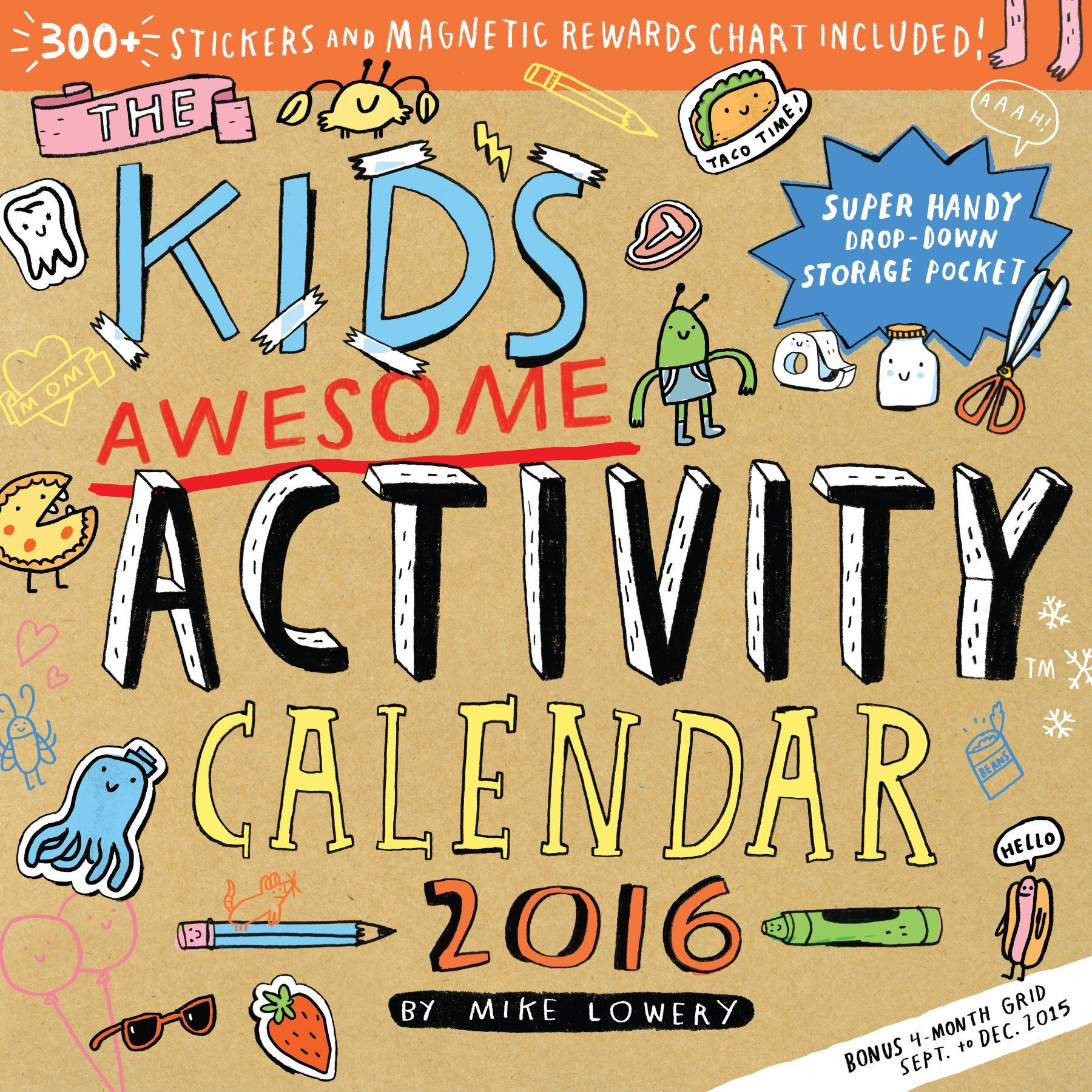 Kids Calendar With Activity Stickers : The kid s awesome activity wall calendar by mike lowery the