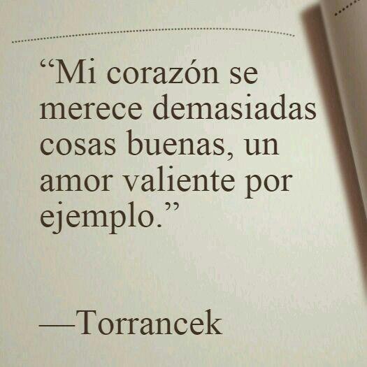 Un Amor Valiente Real Love My Kind Of Love Beautiful Poetry