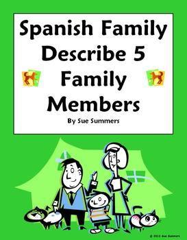 spanish family describe 5 family members la familia spanish worksheets and spanish language. Black Bedroom Furniture Sets. Home Design Ideas