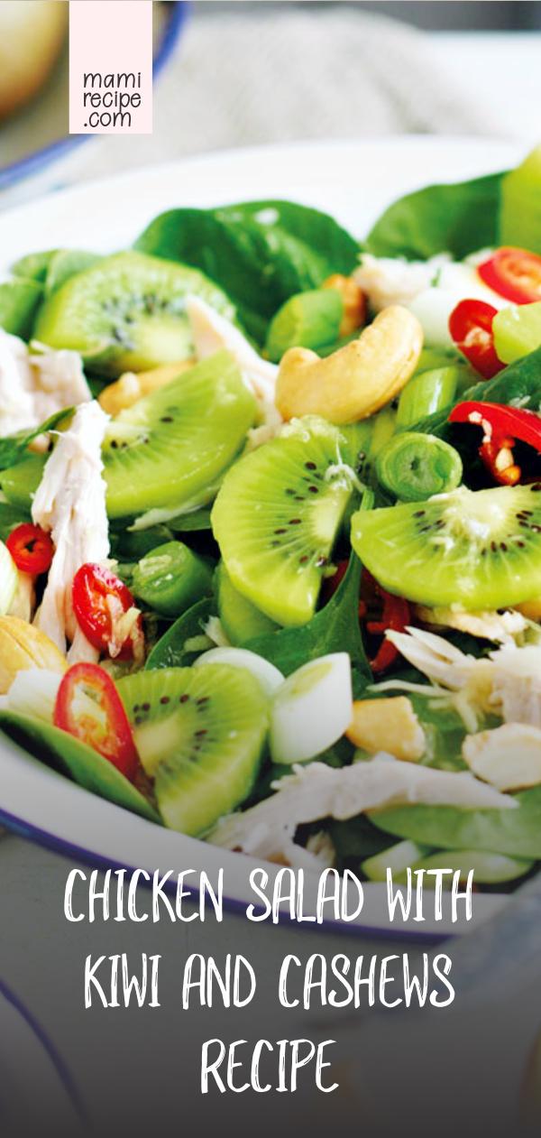 Chicken Salad With Kiwi And Cashews Recipe Vegetarian