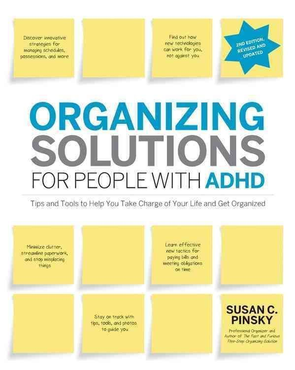 Organizing Solutions for People with Adhd: Tips and Tools to Help You Take Charge of Your Life and Get Organized #declutteryourlife #cluttersolutions
