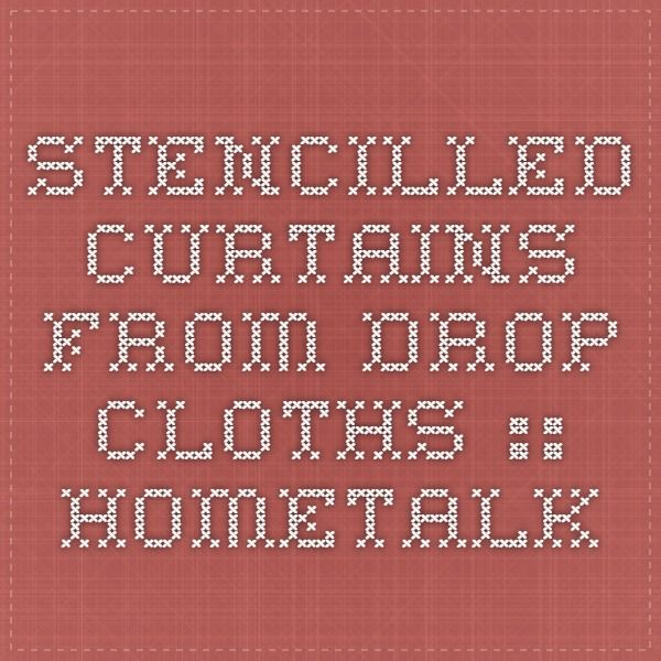 Stencilled Curtains From Drop Cloths :: Hometalk