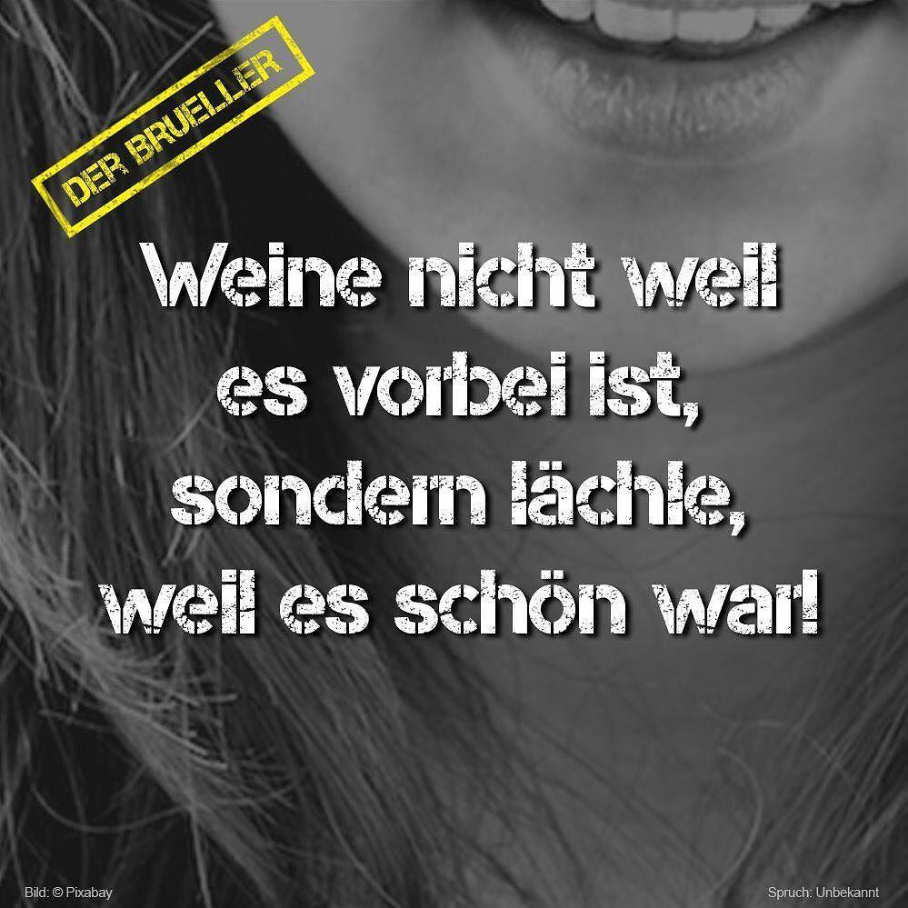 #weinen #lachen #vorbei #life #lifeisbeautiful #spruch #sprüche #spruchseite