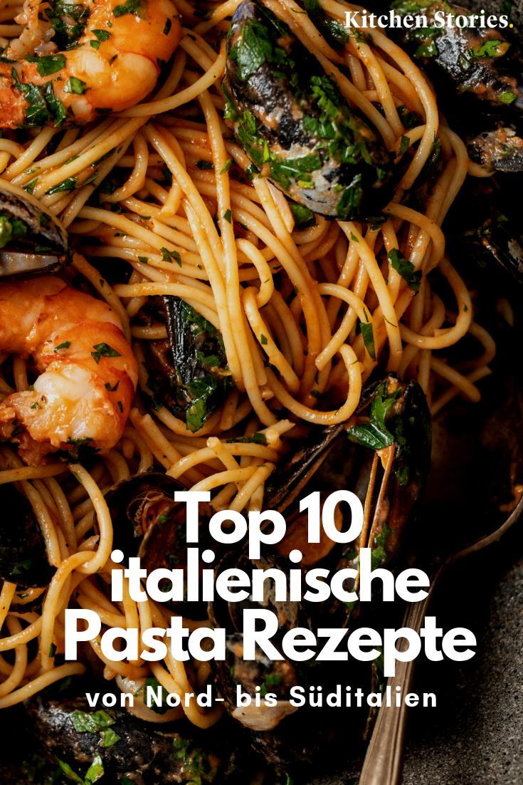10 Klassische Italienische Pastarezepte Die Du Kennen Solltest Rezepte Italienisch Kochen Einfache Gerichte