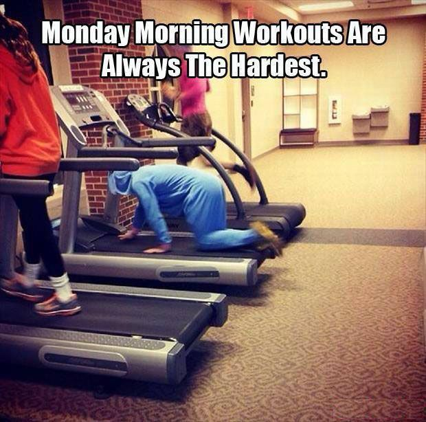 Monday Workouts Funny Monday Memes Funny Pictures Monday Workout