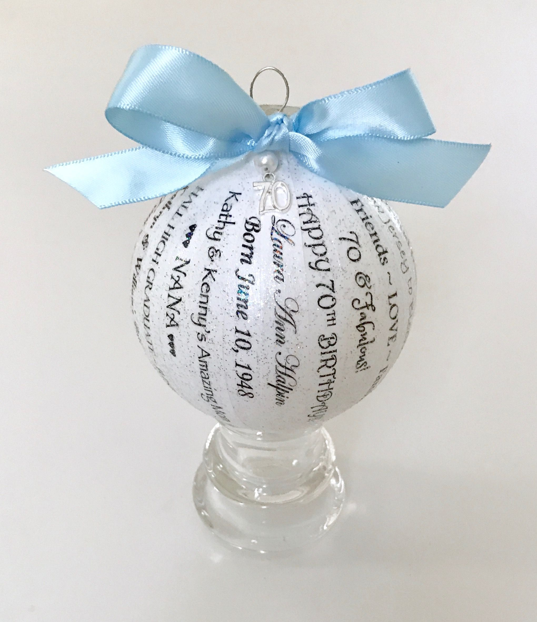 Happy 70th Birthday Personal And Unique Milestone Ornament For Your Mom Sister Best Friend Coworker Etc You Choose The Text This