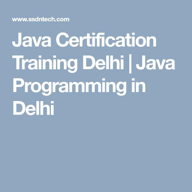 Java Certification Training Delhi Java Programming In Delhi Java