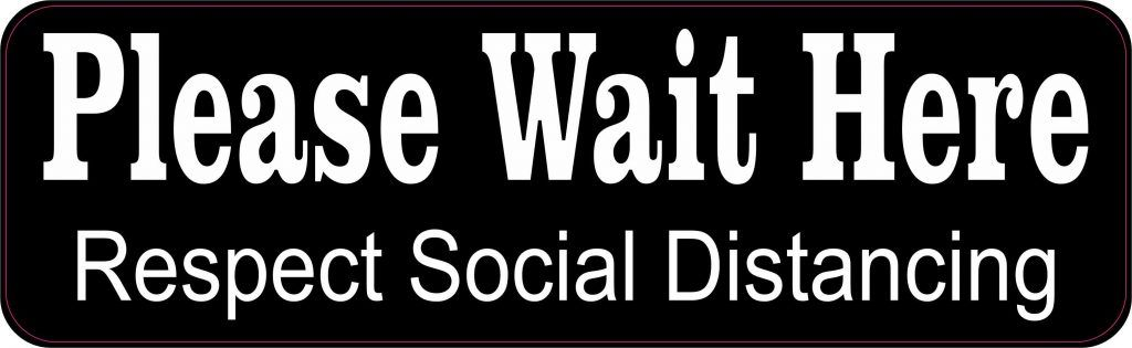 Stickertalk Wait Here Social Distancing Vinyl Sticker 10 Inches X 3 Inches In 2020 Vinyl Sticker Vinyl Waiting
