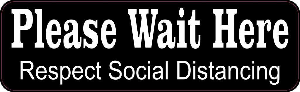 Stickertalk Wait Here Social Distancing Vinyl Sticker 10 Inches X 3 Inches In 2020 Vinyl Sticker Vinyl Waiting