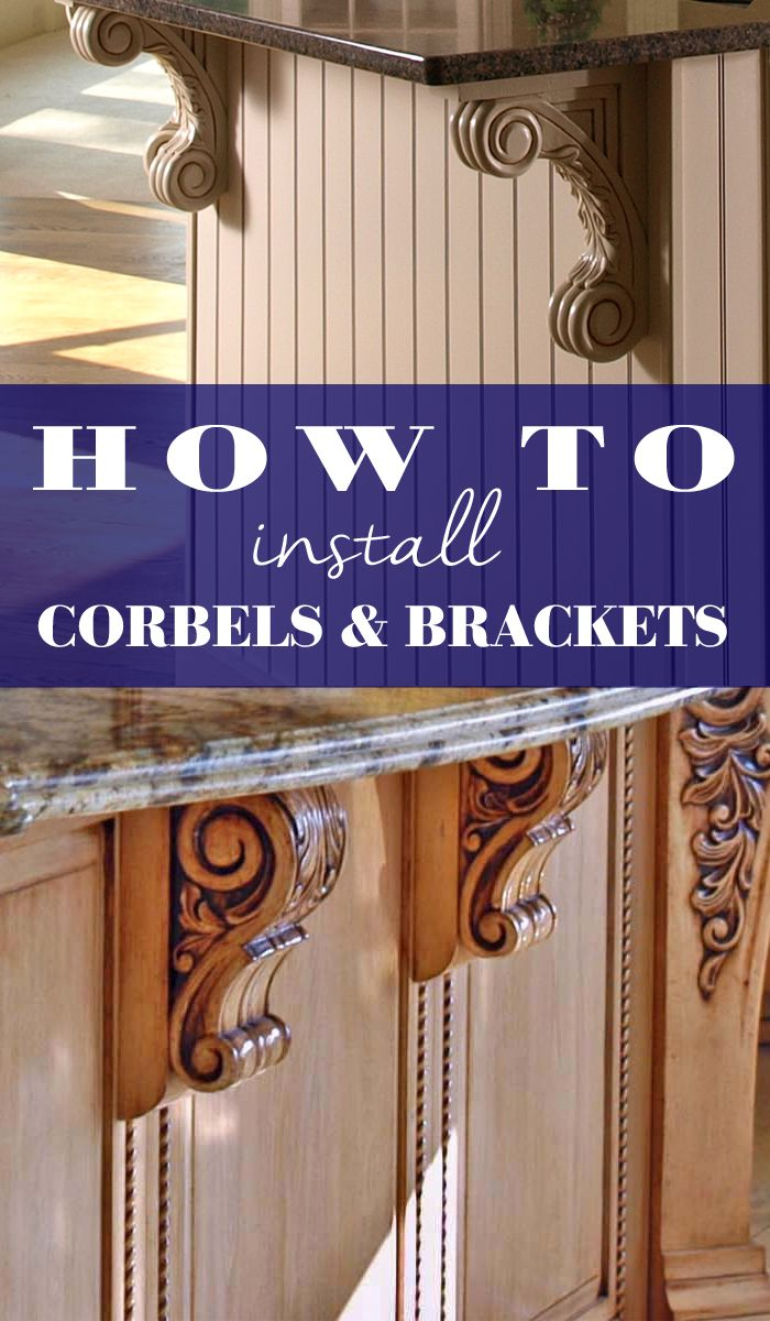 How To Install Corbels And Brackets Moldings Trim New Homes How To Install Countertops