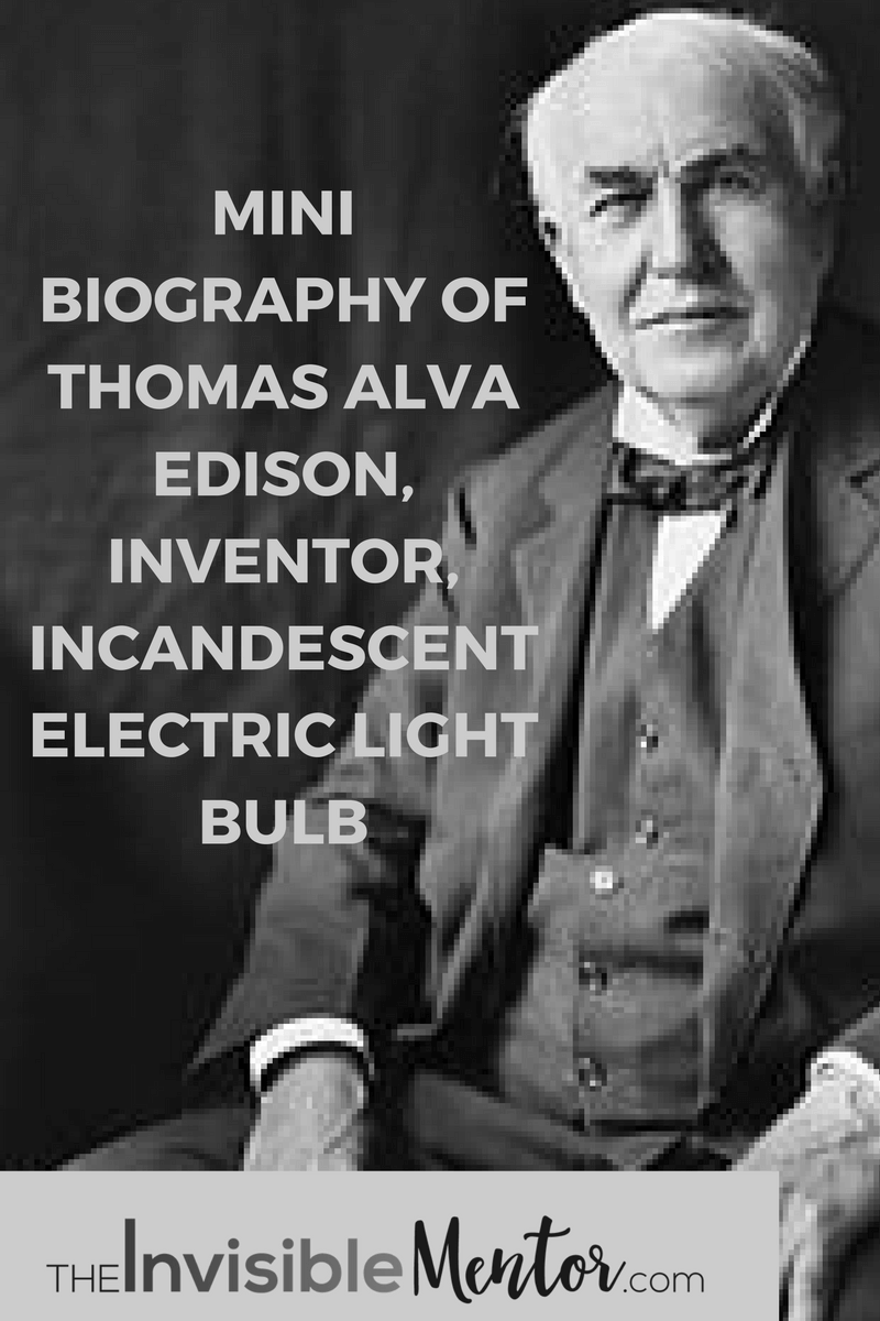 Thomas Alva Edison Inventor Of Incandescent Electric Light Bulb Electric Lighter Alva Edison Learning And Development
