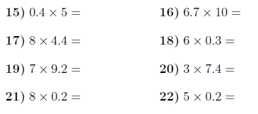 Multiplying decimals (1-digit) by whole numbers up to 10 ...