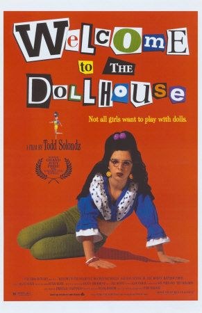 Welcome To The Dollhouse Such A Weird But Awesome Movie Favorite