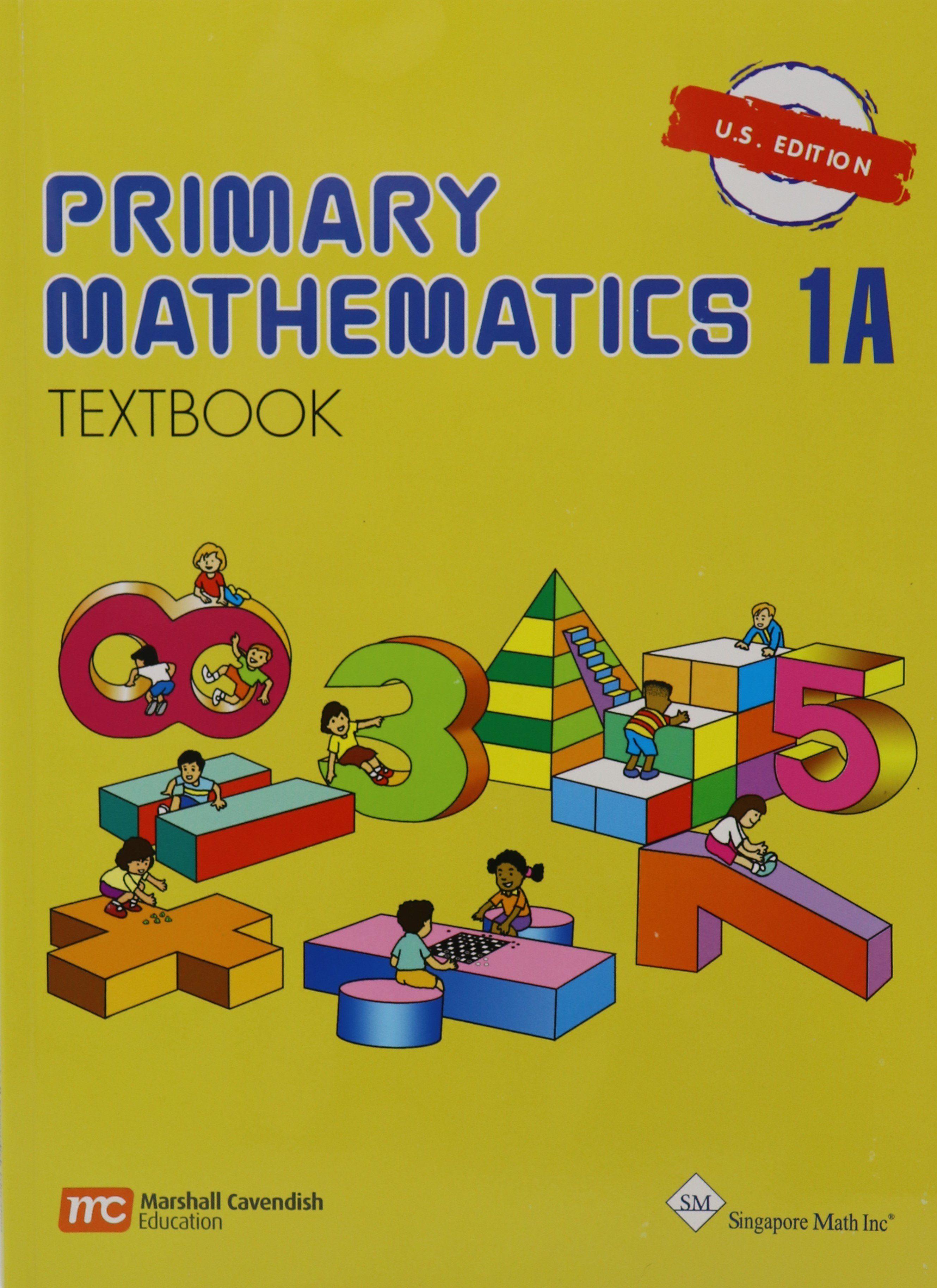 Singapore Math® Primary Mathematics 1A Textbook US Edition ...